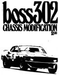 BOSS 302 Chassis Modification Race street strip drag racing